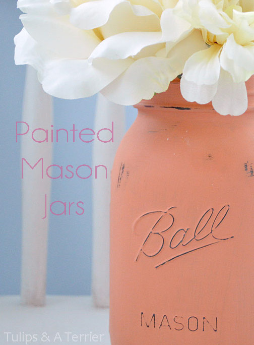 Painted Mason Jars - Tulips & A Terrier